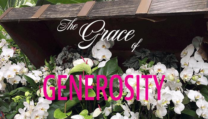Generosity of Grace