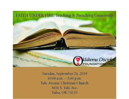 "Sept. 24: Oklahoma Disciples Foundation Hosts ""FAITH UNDER FIRE: Teaching & Preaching Generosity"""