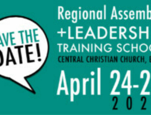 Save the Date: April 24 – 25, 2020 for Regional Assembly + Leadership Training School